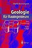 Geologie für Bauingenieure: Eine Einführung (German Edition) - Dierk Henningsen