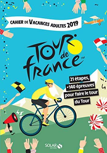 Cahier de vacances 2019 adultes Tour de France par  Éric Mathivet Myriam Thouet) MATIVOX