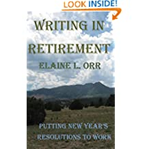 Writing in Retirement: Putting New Year's Resolutions to Work