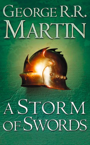 A Storm of Swords (A Song Of Ice And Fire Book 3) (English Edition)