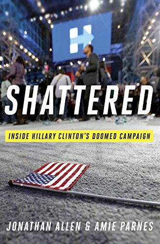 shattered-inside-hillary-clintons-doomed-campaign