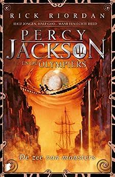De zee van monsters (Percy Jackson en de Olympiërs Book 2) van [Riordan, Rick]