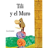 Tili Y El Muro (Tillie And The Wall) (Turtleback School & Library Binding Edition) (Spanish Edition) by Leo Lionni (2005-09-01)