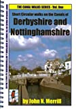 Canal Walks: Derbyshire & Nottinghamshire v. 1