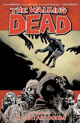 Preisvergleich Produktbild The Walking Dead Volume 28: A Certain Doom