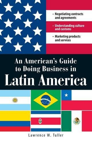 an-americans-guide-to-doing-business-in-latin-america-negotiating-contracts-and-agreements-understan