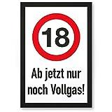 DankeDir! 18 Jahre Vollgas - Kunststoff Schild, Geschenk 18. Geburtstag, Geschenkidee Geburtstagsgeschenk Achtzehnten, Geburtstagsdeko/Partydeko / Party Zubehör/Geburtstagskarte