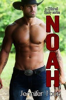 Noah Mitchell (Mitchell - Healy Series Book 1) by [Foor, Jennifer]