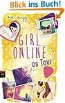 Girl Online on Tour (Die Girl Online-...