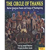 The Circle of Thanks: Native American Poems and Songs of Thanksgiving by Joseph Bruchac (2003-09-01)