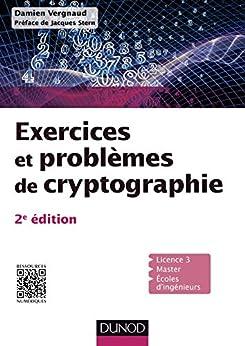 Exercices et problèmes de cryptographie - 2ed (Informatique) par [Vergnaud, Damien]
