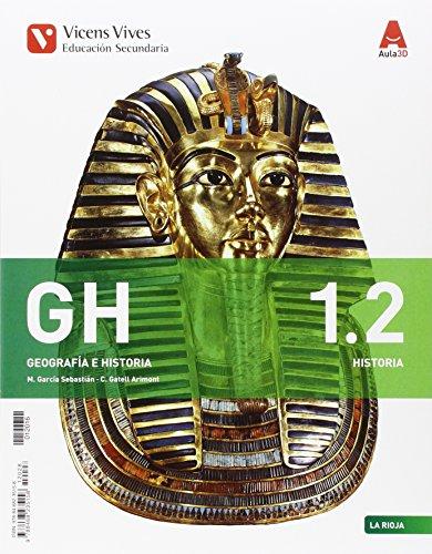 GH 1 (1.1-1.2 LA RIOJA HISTORIA)+ SEPARATA AULA 3D: GH 1. Libro Geografía, Libro Htra.La Rioja Y Separata Geog. La Rioja. Aula 3D: 000003 - 9788468235158