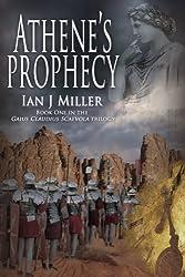 Athene's Prophecy (Gaius Claudius Scaevola trilogy Book 1)