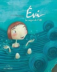 EVI, LA VAGUE DE L'ETE