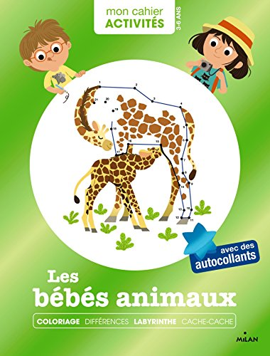 Mon cahier d'activités - Bébés animaux par Collectif