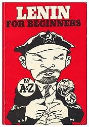 Lenin for beginners / [by Richard Appignanesi] ; [illustrated by Oscar Zarate]