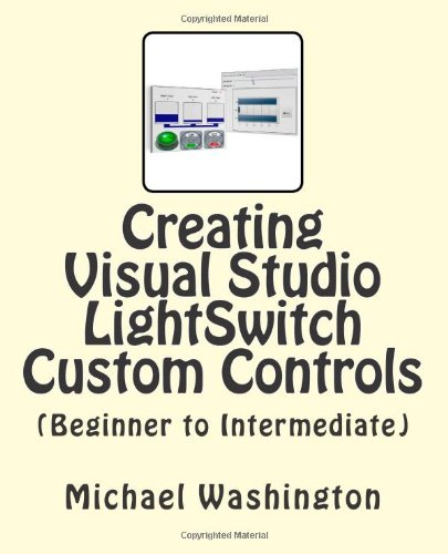 Creating Visual Studio LightSwitch Custom Controls (Beginner to Intermediate) Microsoft Volume Control