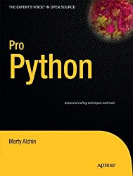 Pro Python (Expert's Voice in Open Source) by Marty Alchin (2010-06-14)