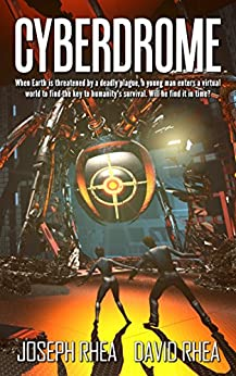 Cyberdrome (English Edition) di [Rhea, Joseph, David Rhea]
