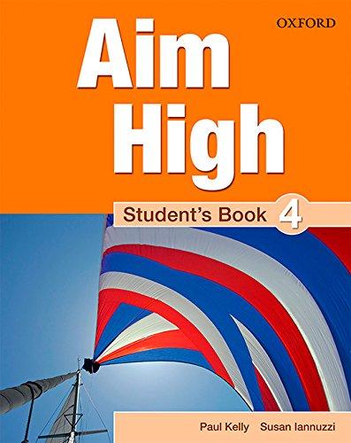 Aim High 4. Student's Book por Paul Kelly
