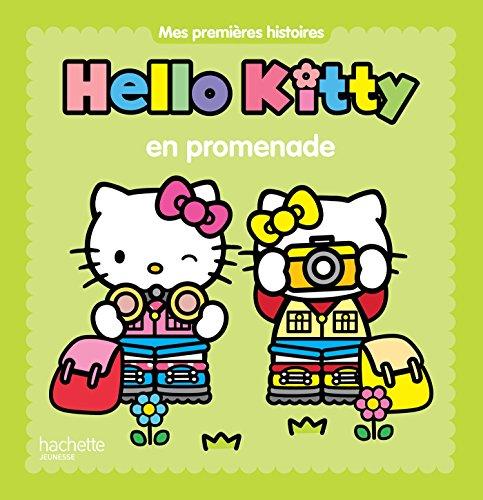 Mes premières histoires - Hello Kitty en promenade par Hachette Jeunesse