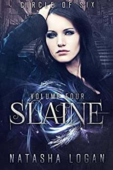 Slaine (Part Four) (Circle of Six Book 4) (English Edition) di [Logan, Natasha]