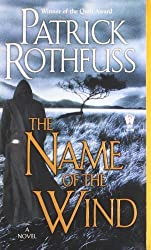 The Name of the Wind (Kingkiller Chronicle) by Patrick Rothfuss (2008-04-01)