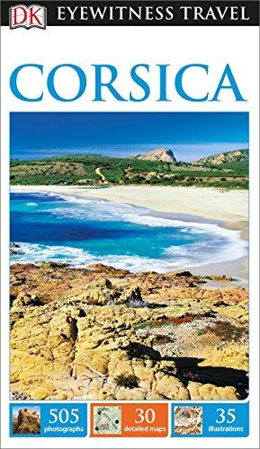 Corsica (Dk Eyewitness Travel Guide) por Dk Travel