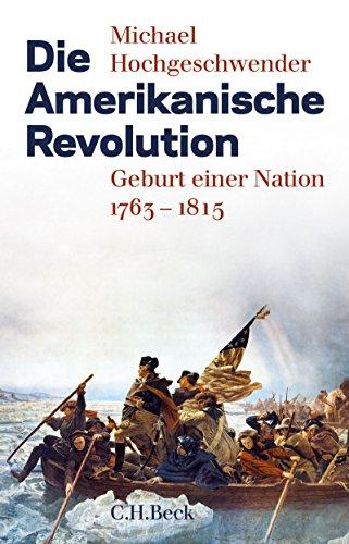 Buchseite und Rezensionen zu 'Die Amerikanische Revolution: Geburt einer Nation 1763-1815' von Michael Hochgeschwender