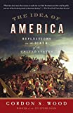 Best American History Books - The Idea of America: Reflections on the Birth Review