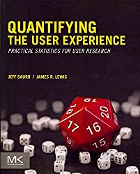 [(Quantifying the User Experience : Practical Statistics for User Research)] [By (author) Jeff Sauro ] published on (May, 2012)
