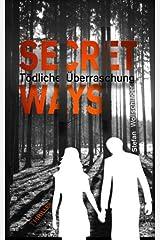 Secret Ways: Tödliche Überraschung (The Couple, Band 1) Taschenbuch