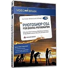 Adobe Photoshop CS4 für Digitalfotografen