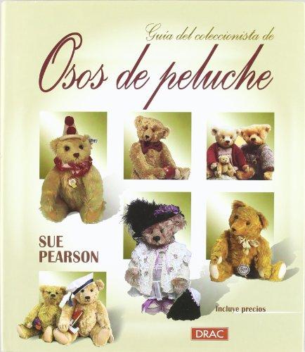 Guia del Coleccionista de Osos de Peluche por Sue Pearson