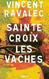 """Afficher """"Sainte-Croix-les-Vaches n° 1<br /> Le seigneur des causses"""""""