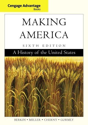 Cengage Advantage Books: Making America by Carol Berkin (2012-01-01)