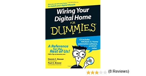 wiring your digital home for dummies amazon co uk dennis c wiring your digital home for dummies amazon co uk dennis c brewer paul a brewer 9780471918301 books