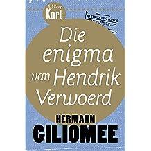 Tafelberg Kort: Die enigma van Hendrik Verwoerd (Tafelberg Kort/Tafelberg Short)