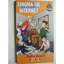 Enigma En Internet (El Club De Los Ciberchavales)