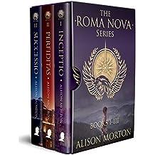 Roma Nova Box Set 1: INCEPTIO, PERFIDITAS, SUCCESSIO (Roma Nova Thriller Series)