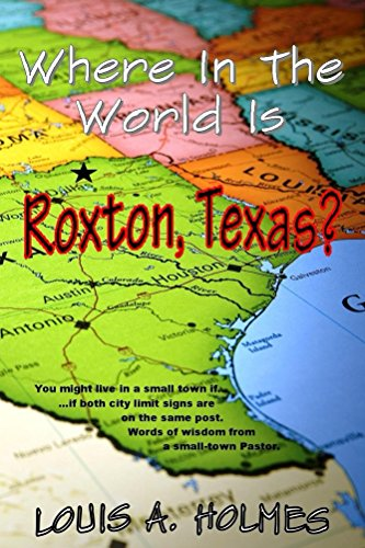Where In The World Is Roxton, Texas?: You might live in a