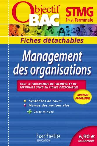 Objectif Bac - Fiches détachables - Management des organisations 1re et Tle STMG (Fiches détachables Bac)