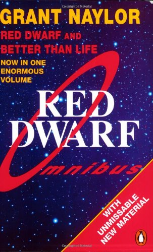 Cover of Red Dwarf Omnibus: Infinity Welcomes Careful Drivers & Better Than Life