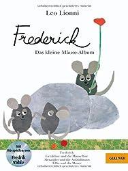 Frederick: Das kleine Mäuse-Album. Mit Hörspielen von Fredrik Vahle