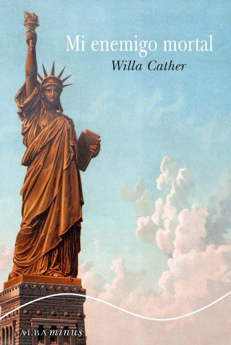 Mi enemigo mortal (Minus) por Willa Cather