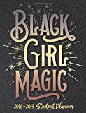Black Girl Magic - 2018 / 2019 Student Planner (Multi): 2018 Gift Ideas - Calendars, Academic Planners & Personal Organizers - Organization - Black ... Black Women, Black Girl Magic, HBCU Students)