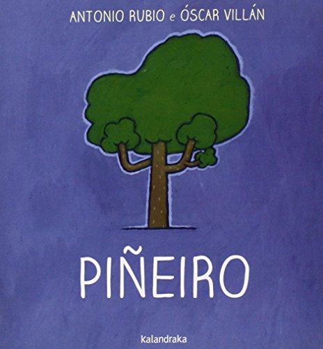 Piñeiro por Antonio Rubio, Óscar Villán Seoane