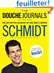 The Douche Journals: The Definitive A...