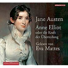 Anne Elliot: oder die Kraft der Überredung: 6 CDs
