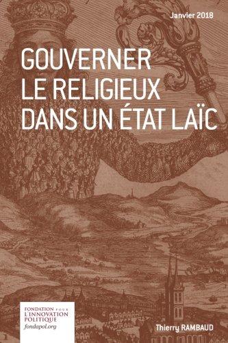 Gouverner le religieux dans un Etat laïc